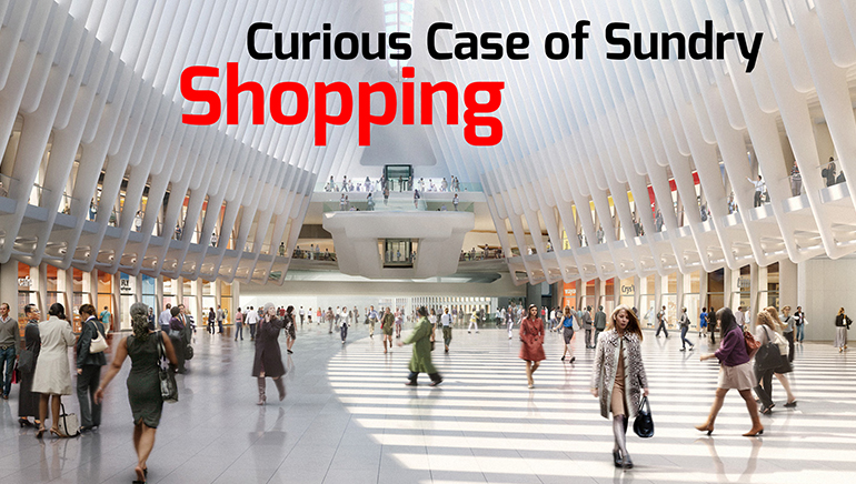 Curious Case Of Sundry Shopping