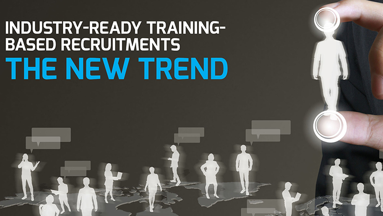Industry-Ready Training-Based Recruitments: The New Trend