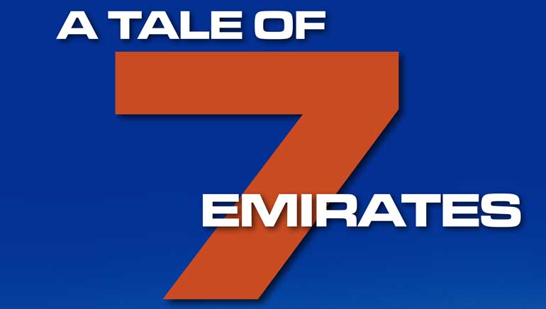 A Tale of 7 Emirates