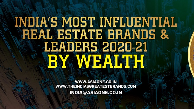 India's Most Influential Real Estate Brands & Leaders 2020-21